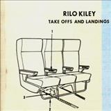 Rilo Kiley - Take Offs And Landings