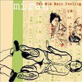 Mirah - The Old Days Feeling