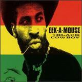 Eek-A-Mouse - Black Cowboy