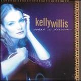 Kelly Willis - What i Deserve