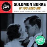 Solomon Burke - If You Need Me (Original Album Plus Bonus Tracks 1963)