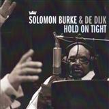 Solomon Burke - Hold On Tight