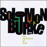 Solomon Burke - The Definition Of Soul