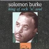 Solomon Burke - King Of Rock N Soul
