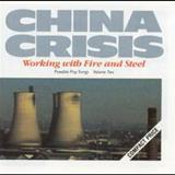 China Crisis - Working With Fire And Steel Possible Pop Songs, Vol. 2