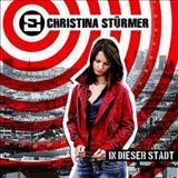 Christina Sturmer - In Dieser Stadt
