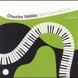 Chucho Valdes - New Conceptions