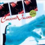 Chucho Valdes - Live