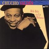 Chucho Valdes - Bele Bele En La Habana