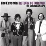 Return To Forever - The Essential