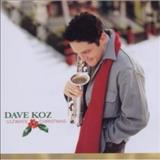 Dave Koz - Ultimate Christmas Collection
