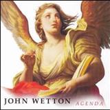 John Wetton - Agenda