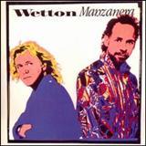 John Wetton - Wetton/Manzanera