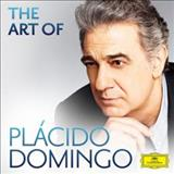 Plácido Domingo - The Art Of Plácido Domingo