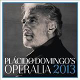 Plácido Domingo - Plácido Domingo - Operalia 2013 (Live)