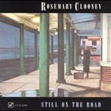 Rosemary Clooney - Still On The Road