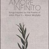 Plácido Domingo - Amore Infinito: Songs Inspired By The Poems Of John Paul Ii