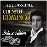 Plácido Domingo - The Classical Guide To Domingo