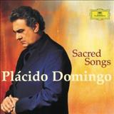 Plácido Domingo - Plácido Domingo - Sacred Songs