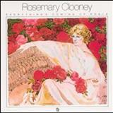 Rosemary Clooney - Everythings Coming Up Rosie