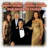 Plácido Domingo - Our Favorite Things