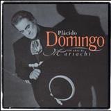 Plácido Domingo - Mariachi