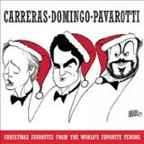 Plácido Domingo - Christmas Favorites From The Worlds Favorite Tenors