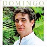 Plácido Domingo - Always In My Heart (Songs Of Ernesto Lecuona)