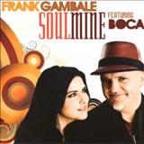 Frank Gambale - Soulmine