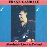 Frank Gambale - Absolutely Live-In Poland
