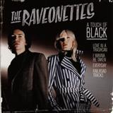 The Raveonettes - A Touch Of Black