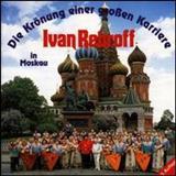 Ivan Rebroff - Krönung Einer Grossen Karriere