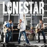 Lonestar - Party Heard Around The World