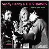 Sandy Denny - All Our Own Work