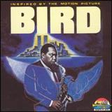 Charlie Parker - Inspired By The Motion Picture Bird