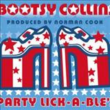 Bootsy Collins - Party Lick-A-Bles
