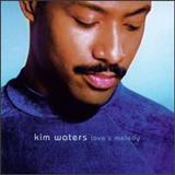 Kim Waters - Loves Melody