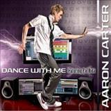 Aaron Carter - Dance With Me