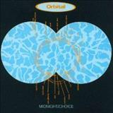 Orbital - Midnight / Choice