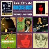 Ma Jeunesse Fout Le Camp - Les Eps De Francoise Hardy Volume 5