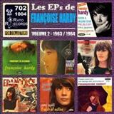 Mon Amie La Rose - Les Eps De Francoise Hardy Volume 2