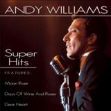 Andy Williams - Super Hits