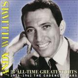 Andy Williams - 25 All-Time Greatest Hits: 1956-1961 The Cadence Years