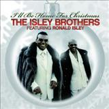 The Isley Brothers - Ill Be Home For Christmas