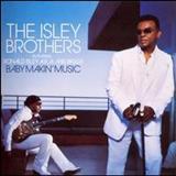 The Isley Brothers - Baby Makin Music