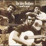 The Isley Brothers - Givin It Back