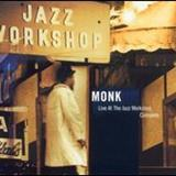 Thelonious Monk - Live At The Jazz Workshop