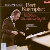 Bert Kaempfert - Melodien,Die Man Nie Vergisst