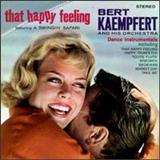 Bert Kaempfert - That Happy Feeling