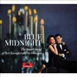 Bert Kaempfert - Blue Midnight